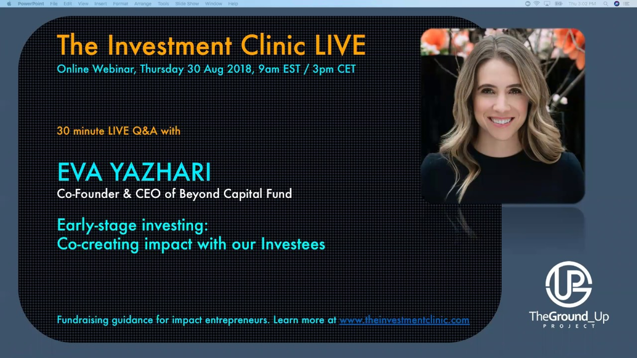 Eva Yazhari, Beyond Capital Fund @The Investment Clinic LIVE 30 Aug 2018