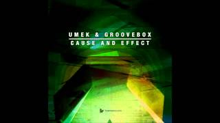 UMEK & Groovebox - Cause And Effect (Original Club Mix) [Toolroom]