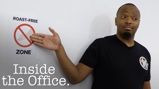 Roasting Ban | Inside the Office