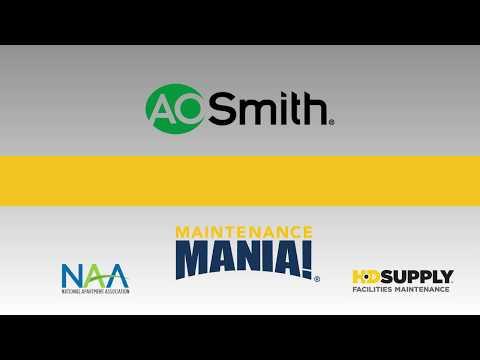 Maintenance Mania 2018-2019 AO Smith Water Heater Installation - Judging