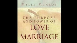 Free Audio Book Preview ~ Purpose and Power of Love and Marriage ~ Myles Monroe
