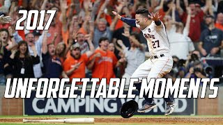 MLB | 2017 - Unforgettable Moments