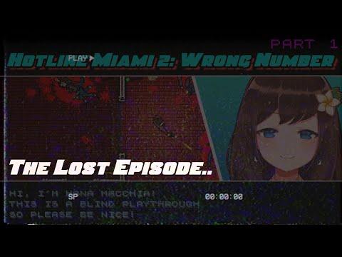 (Hotline Miami 2: Wrong Number) The Lost Recordings ft. Papa【NIJISANJI ID   Hana Macchia】