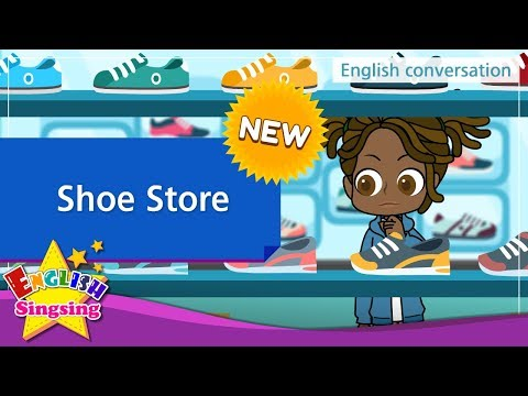 [NEW] 20. Shoe Store  (English Dialogue) - Role-play conversation for Kids
