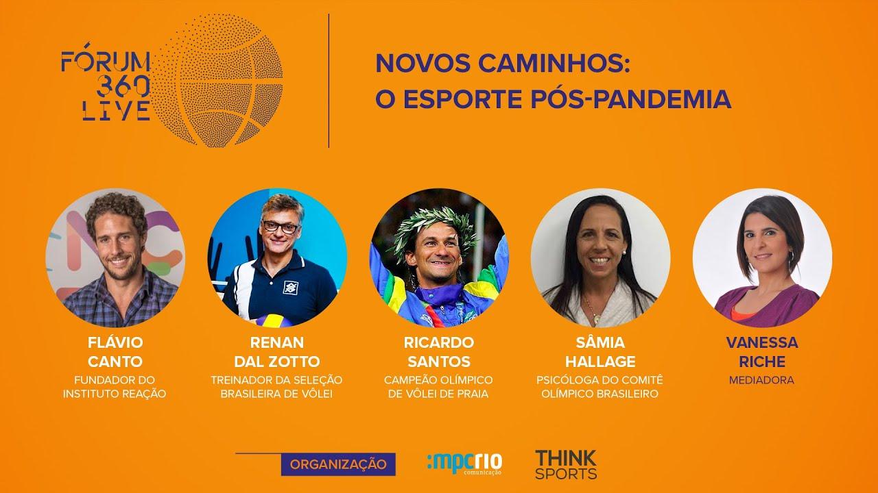 Fórum 360 Live - Novos Caminhos: O Esporte Pós-Pandemia