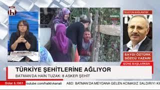 Türkiye şehitlere ağlıyor! Batman'da 8 şehit / Saygı Öztürk