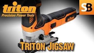 Triton TJS001 Pendulum Action 750w Jigsaw Review