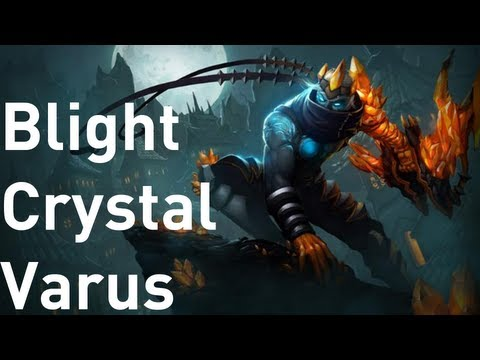 ★ League of Legends - Blight Crystal Varus Skin Overview! ft. MFPallytime