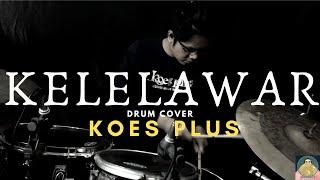 Koes Plus-Kelelawar (Drum Cover)