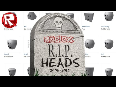Rip Roblox Heads Youtube