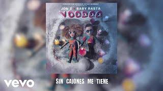 Jon Z, Baby Rasta - Sin Cajones Me Tiene  (Audio)