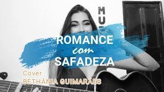 Baixar Wesley Safadão e Anitta - Romance Com Safadeza (Cover Bethânia Guimarães)