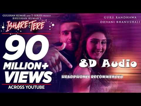 Ishare Tere | 8D Audio | Guru Randhawa | Bass Boosted | Headphones Recommended