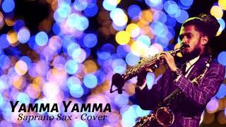 YAMMA YAMMA - Saprano Sax -Cover
