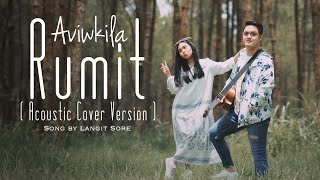 RUMIT - LANGIT SORE (Acoustic Cover By AVIWKILA)