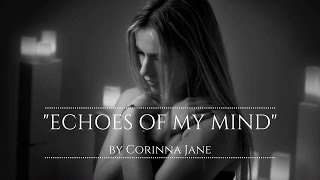 Echoes Of My Mind by Corinna Jane (Official Video)