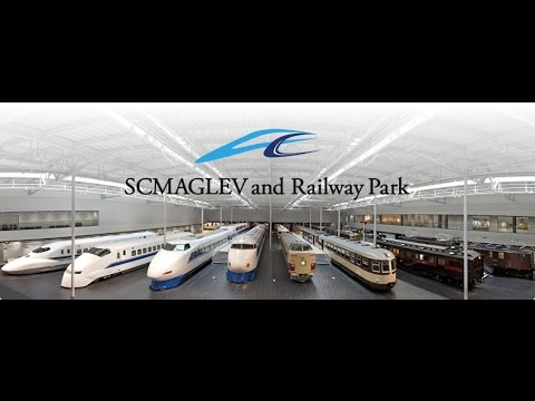 SCMAGLEV and Railway park Nagoya
