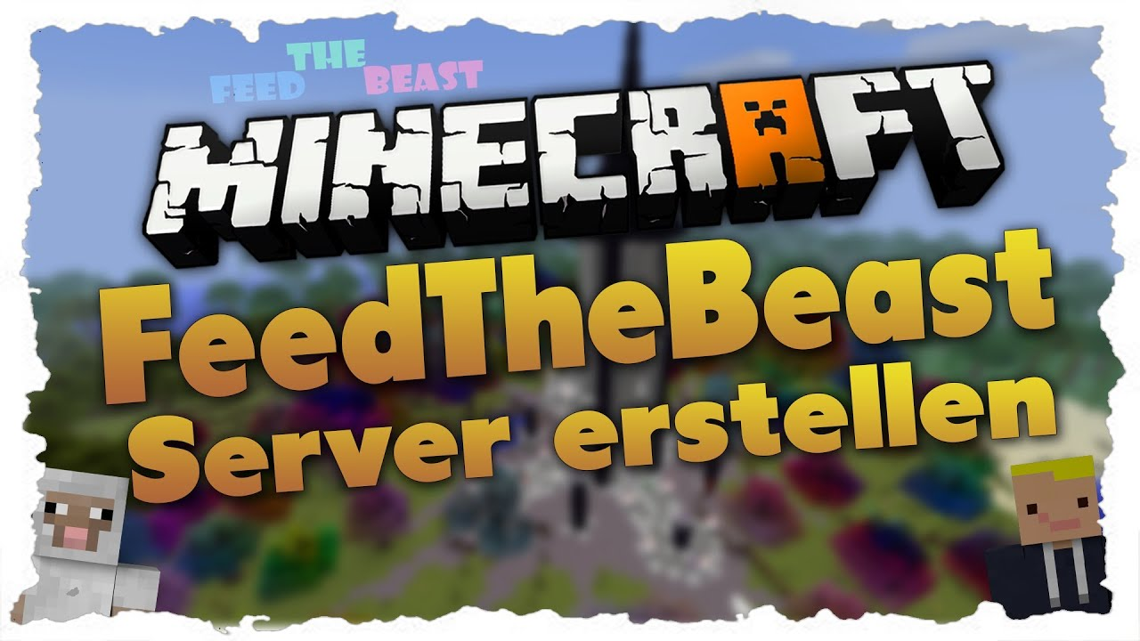 FeedTheBeast Server Erstellen Tutorial FeedTheBeast Server YouTube - Minecraft server erstellen tutorial