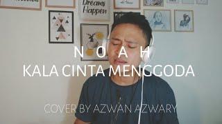 Download lagu Noah - Kala Cinta Menggoda | Cover