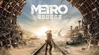 Прохождение METRO Exodus #1