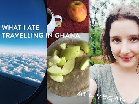 WHAT I EAT | VEGAN | TRAVELLING THROUGH GHANA