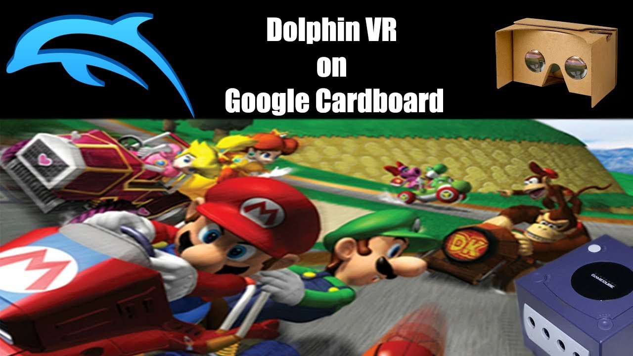 Gamecube in Virtual Reality : Dolphin VR on Google Cardboard