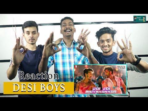 Jai Jai Shivshankar Full Song  War  Hrithik Roshan, Tiger Shroff  Reaction By Desi Boys