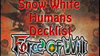 Force of Will (TCG) Deck Profile: Red/White Snow White Humans