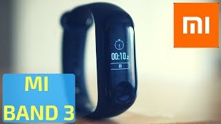 Xiaomi Mi Band 3 in English - is it Better Than the Mi Band 2? (Fitness Tracker Review)