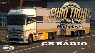 Tutorial Euro Truck Simulator 2 Multiplayer How use CB Radio (TruckersMP 0.2.1.9.1)