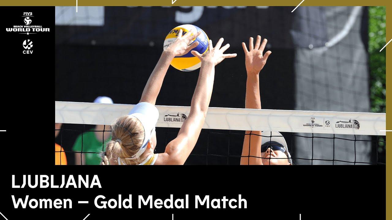 Women Gold Final I Beach Volleyball World Tour 1 Star Ljubljana