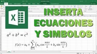 Insertar Ecuaciones y Símbolos en Excel