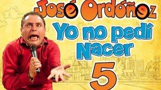 Repeat youtube video 5 YO NO PEDI NACER. Las frases estúpidas. José Ordóñez