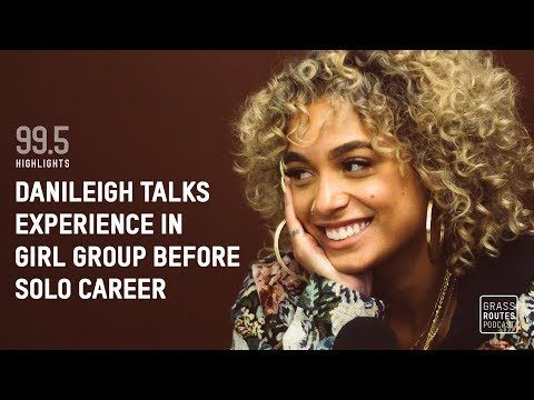 DaniLeigh tells Grass Routes Podcast about her past experience in a girl group | Episode 99.5