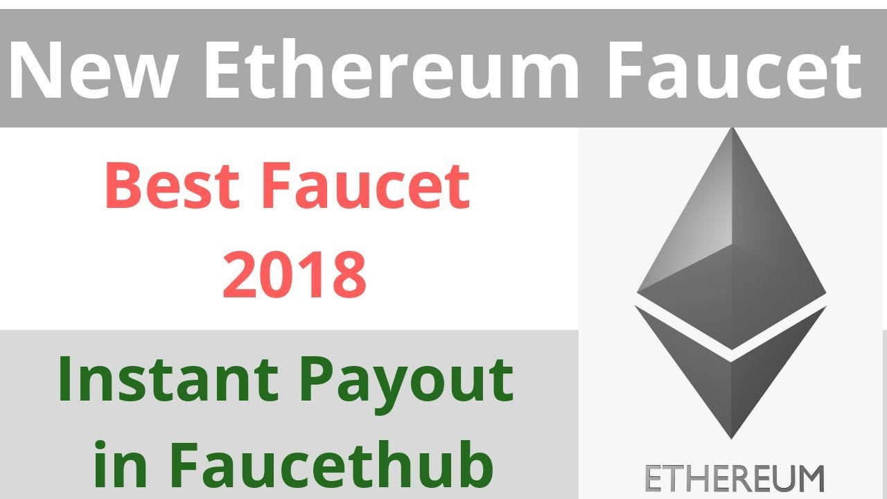 New Ethereum Faucet 2018 | Free Ethereum | Faucethub Ethereum Faucet