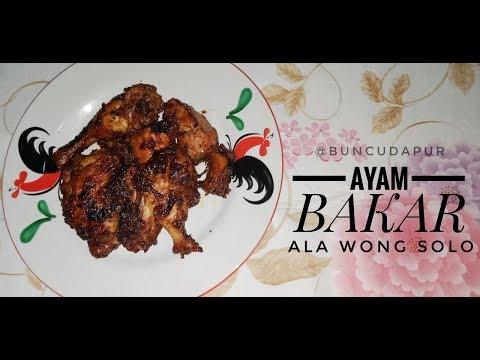 resep-ayam-bakar-ala-wong-solo-   -buncu-dapur