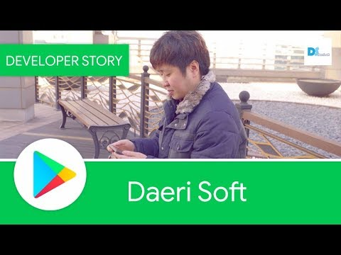 Android Developer Story: Daeri Soft...