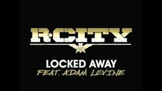 R City ft Adam Levine - Locked Away (CLX Extended)