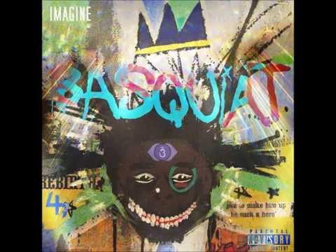 Imagine - Basquiat (full mixtape)