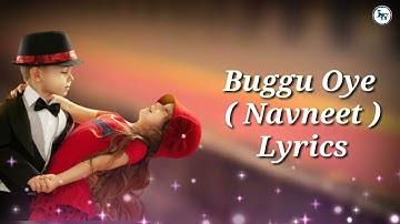 Mere Buggu oye | Buggu oye Lyrics | Miss You Enna Sara 2 Lyrics | Navneet | Nitika Jain #LyricsWala