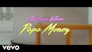 The Sam Willows - Papa Money (Official Music Video)