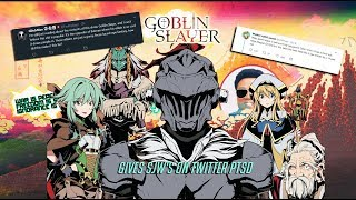 Goblin slayer gives SJW's on twitter PTSD
