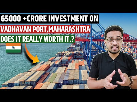 65,000+ CRORE VADHAVAN PORT PROJECT IN MAHARASHTRA | MEGA PROJECTS IN INDIA 2020  @Indian Train Man