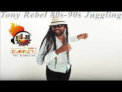 Tony Rebel Best Of 80s - 90s  Juggling Mix By Djeasy