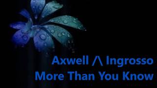 Download Lagu Nightcore(female version){lyrics}Axwell /\ Ingrosso - More Than You Know Mp3