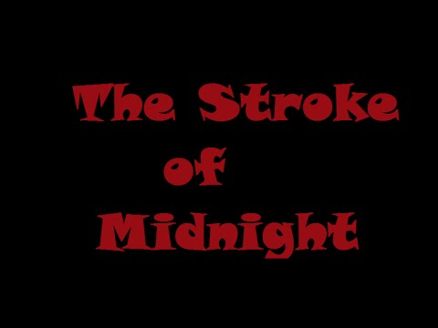 The Stroke of Midnight (Roblox Horror Movie)