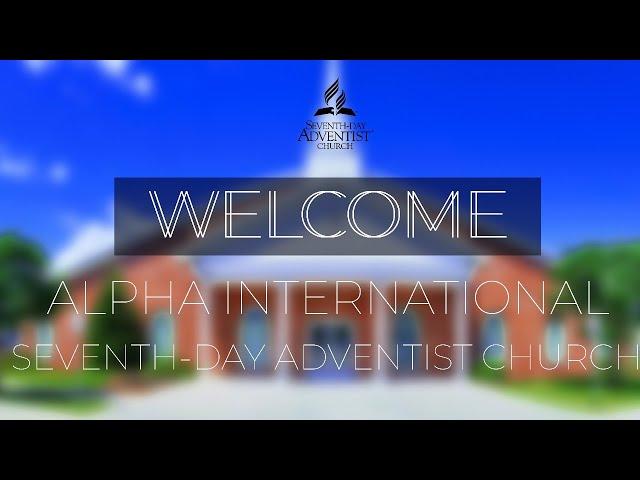 Alpha International SDA Church 01/09/2021