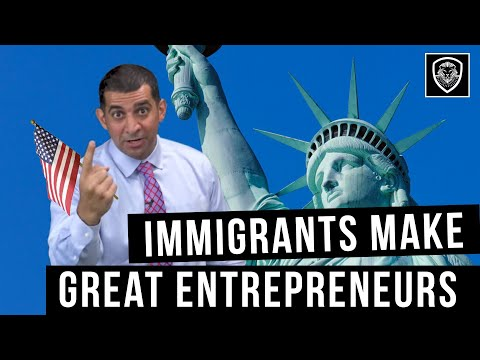 10 Reasons Why Immigrants Make Great Entrepreneurs