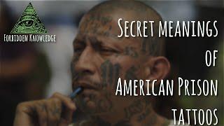 Video Top 5 American Prison Tattoo Meanings - Forbidden Knowledge download MP3, 3GP, MP4, WEBM, AVI, FLV Juli 2018