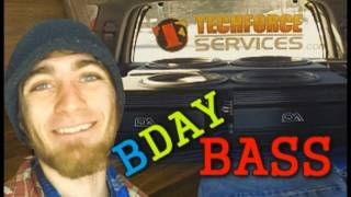 Birthday BASS Vlog & New Subwoofer Tracks!
